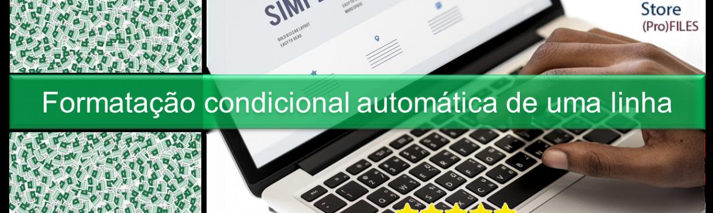 Formatação condicional automática de uma linha